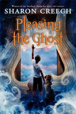 Pleasing the Ghost By Creech, Sharon/ Schuett, Stacey
